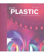 Pure Plastic - New Materials for Today's Architecture
