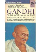 Gandhi - His Life and Message for the World