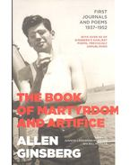 The Book of Martyrdom and Artifice - First Journals and Poems 1937-1952