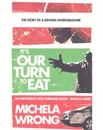 It's Our Turn To Eat - The Story of a Kenyan Whistleblower