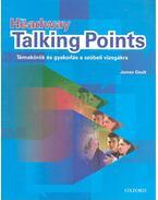 New Headway Talking Points - Témakörök és gyakorlás a szóbeli vizsgákra