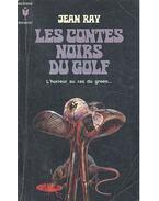 Les contes noirs du golf - L'horreur au ras du green...