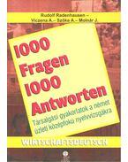 1000 Fragen & Antworten Wirtschaftsdeutsch - 1000 kérdés és válasz német üzleti középfokú nyelvvizsgákra