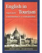 English in Tourism - Angol nyelv a turizmusban és a vendéglátásban