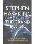The Grand Design - New Answers To the Ultimate Questions of Life