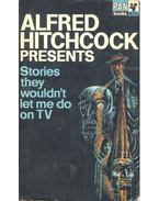 Alfred Hitchcock Presents Stories they wouldn't Let Me Do on TV