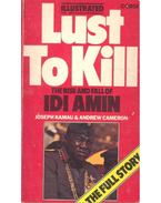 Lust to Kill - The Rise and Fall of Idi Amin