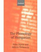 The Phonology of Hungarian - Siptár Péter, TÖRKENCZY MIKLÓS