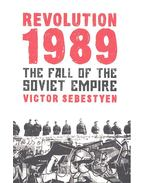 Revolution 1989 - The Fall of the Soviet Empire