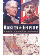 Habits of Empire - A History of American Expansion