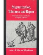 Stigmatization, Tolerance and Repair - An Integrative Psychological Analysis of Responses to Deviance