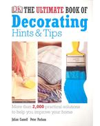 The Ultimate Book of Decorating Hints and Tips