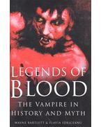 Legends of Blood - The Vampire in History and Myth