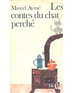 Les contes du chat perché - Aymé, Marcel