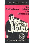 Die Schule der Diktatoren