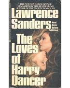 The Loves of Harry Dancer - Sanders, Lawrence