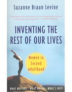 Inventing the Rest of Our Lives - Women in Second Adulthood