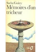 Mémoires d'un tricheur - Guitry, Sacha