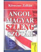 Angol - magyar szlengszótár