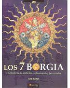 Los 7 Borgia - Una historia de ambición, refinamiento y perversidad