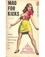 Mad For Kicks