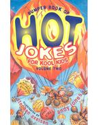Bumper of Book of Hot Jokes For Kool Kids - Vol 2