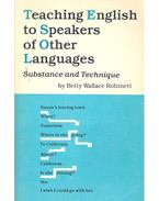 Teaching English to Speakers of Other Languages - Substance and Technique