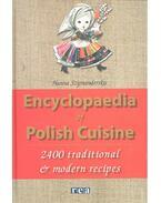 Encyclopaedia of Polish Cuisine - 2400 Traditional & Modern Cuisine