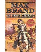 The Gentle Desperado