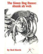 The Sioux Dog Dance: shunk ah weh