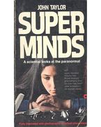 Superminds - a Scientist Looks at the Paranormal