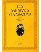 Los salesianos y la amazonia I: Relaciones de Viajes 1893-1909