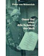 Omar Bei oder Alle Schätze der Welt