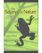 The Balance of Nature - Ecology's Enduring Myth