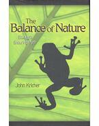 The Balance of Nature - Ecology's Enduring Myth