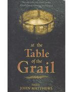 At the Table of the Grail