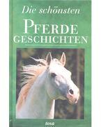 Die schönsten Pferdegeschichten