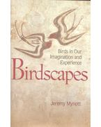 Birdscapes - Birds in Our Imagination and Experience