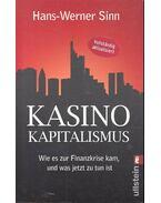 Kasino-Kapitalismus - Wie es zur Finanzkrise kam, und was jetzt zu tun ist