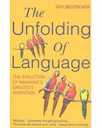 The Unfolding of Language - The Evolution of Mankind's Greatest Invention