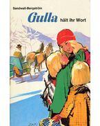 Gulla hält ihr Wort