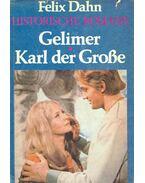 Gelimer, Karl der Große