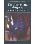 The Master and Margarita - Bulgakov, Mihail