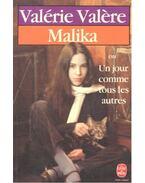 Malika ou un jour comme tous les autres