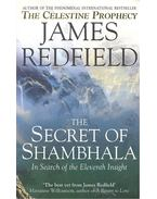 The Secret Of Shambhala - In Search of the Eleventh Insight