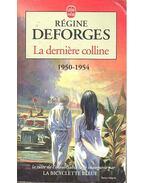 La derniére colline 1950-1954