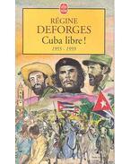 Cuba libre! 1955-1959