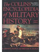 The Collins Encyclopedia of Military History - From 3500 B,C, to the Present