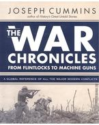 The War Chronicles - From Flintlocks to Machine Guns - A Global Reference of all the Major Modern Conflicts
