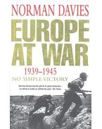 Europe at War 1939-1945 - No Simple Victory